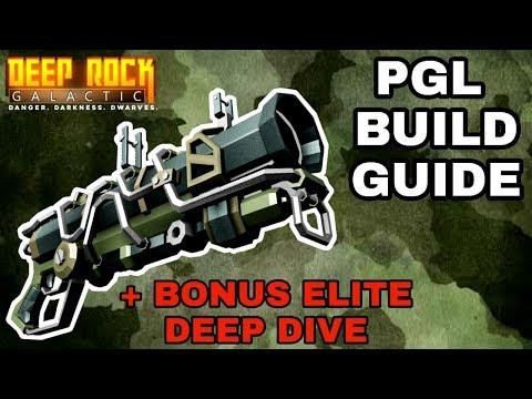 ULTIMATE PGL BUILD GUIDE & ELITE DEEP DIVE - Deep Rock Galactic