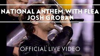 Josh Groban - National Anthem with Flea [Live]