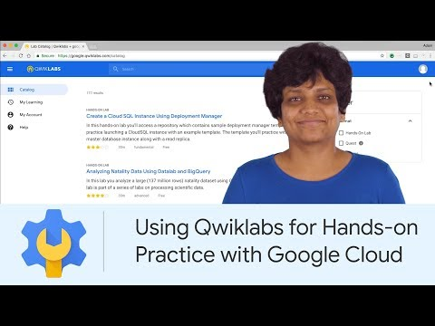 Using Qwiklabs for Hands-on Practice with Google Cloud | Google Cloud Labs