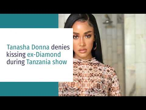 Tanasha Donna denies kissing ex-Diamond during Tanzania show