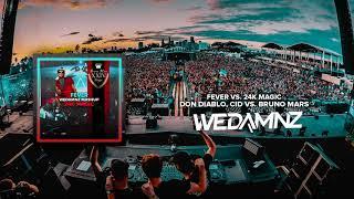 Don Diablo, CID vs. Bruno Mars - Fever vs. 24K Magic (WeDamnz Mashup)