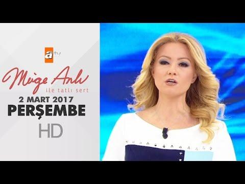 Müge Anlı ile Tatlı Sert 02 Mart 2017 – 1792. Bölüm