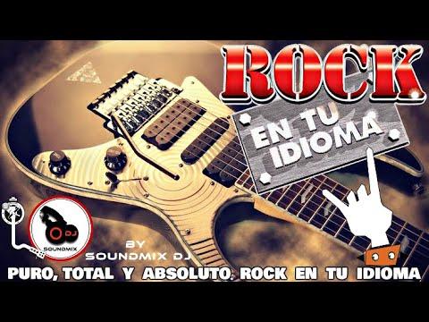 Rock en tu idioma || Lo Mejor del Rock en Espanol 80's  90's