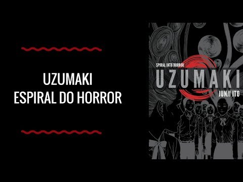 Resenha: Uzumaki - Junji Ito