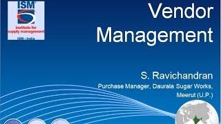 Webinar on VENDOR MANAGEMENT by Mr. S. Ravichandran