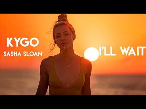 Kygo, Sasha Sloan - I'll Wait (Music Video)