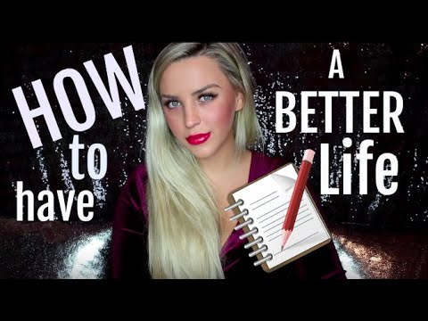 How I made my life BETTER