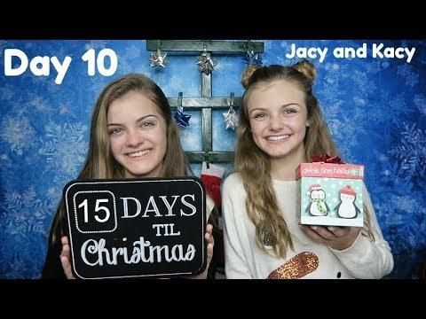 Christmas Countdown 2017 ~ Day 10 ~  Jacy and Kacy