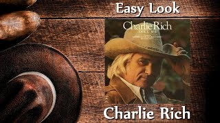 Charlie Rich - Easy Look