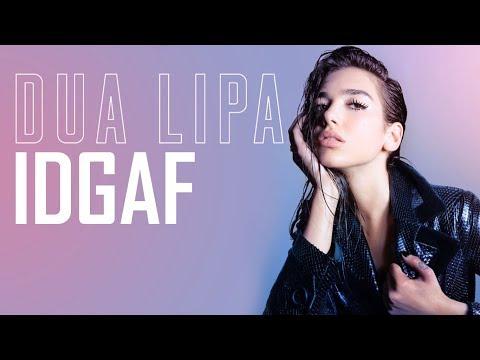 [Vietsub] IDGAF - Dua Lipa