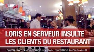 Loris En Serveur Insulte Les Clients Du Restaurant   C'Cauet Sur NRJ