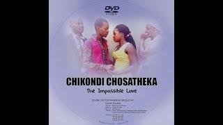 Chikondi Chosatheka   The Impossible Love