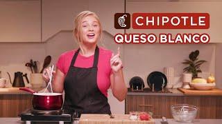 I Recreated Chipotle's Queso Blanco Recipe // Sponsored By Chipotle