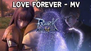 Ragnarok M: Eternal Love   เพลง Love Forever - MV