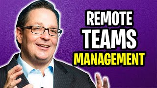 How to Manage Remote Teams EFFECTIVELY? | 4 Tips to Manage Virtual Teams | Remote Work 2020
