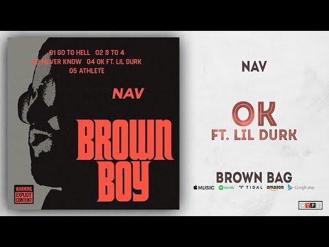 "NAV – ""OK"" Ft. Lil Durk"