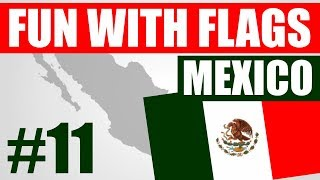 Fun With Flags #11 - Mexico Flag