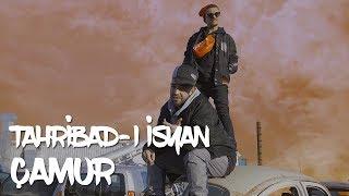 Tahribad ı İsyan   Çamur (Official Video)