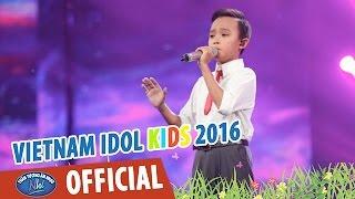 VIETNAM IDOL KIDS 2016   GALA 2   BÔNG HỒNG CÀI ÁO   HỒ VĂN CƯỜNG