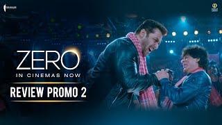 Zero - Review Promo 2 | In Cinemas Now | Shah Rukh Khan | Aanand L Rai