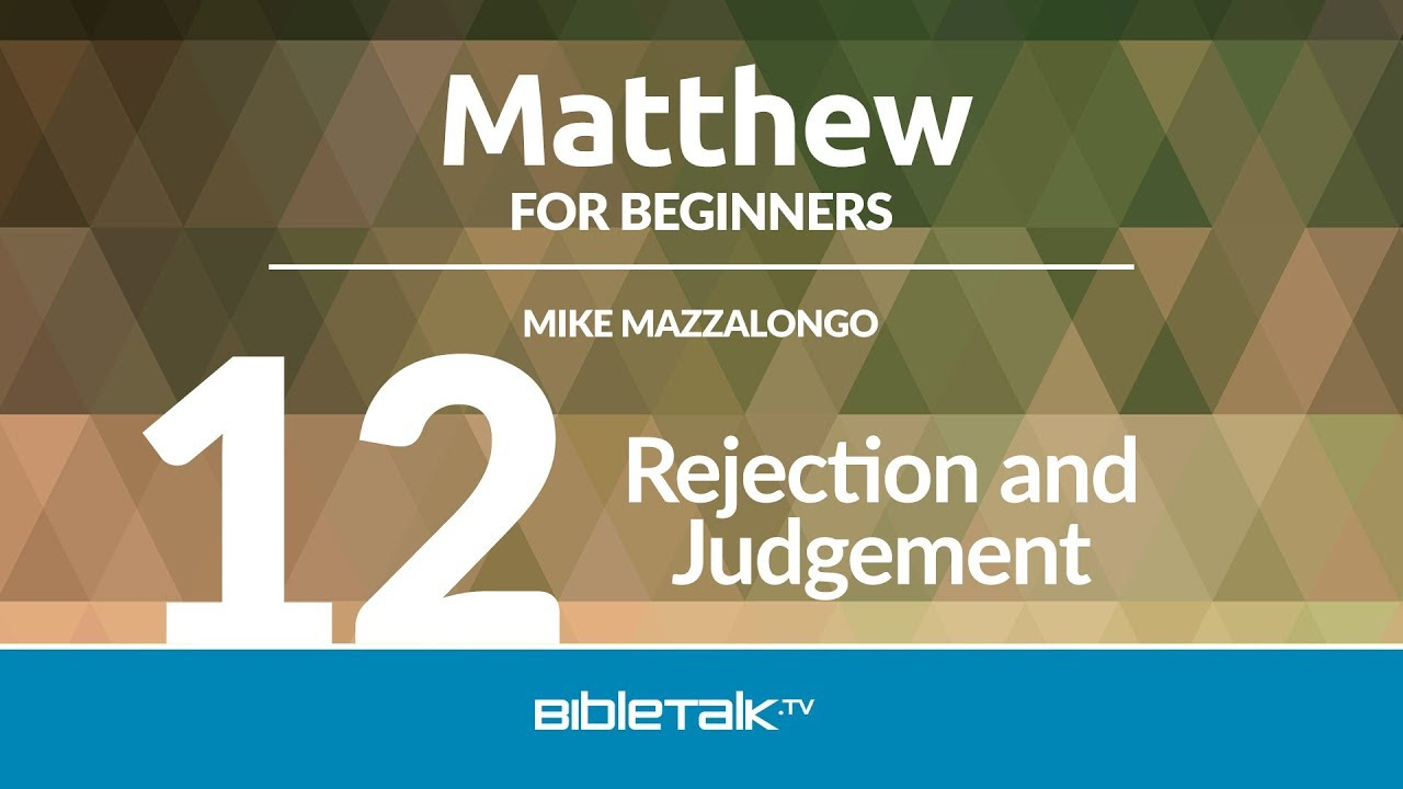 12. Rejection and Judgement