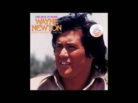 Wayne Newton - I Believe in Music