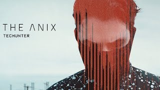 The Anix - TECHUNTER