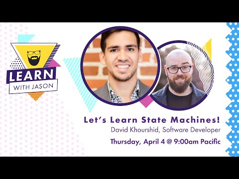 Video Let's learn state machines with David K. Piano! — Learn With Jason