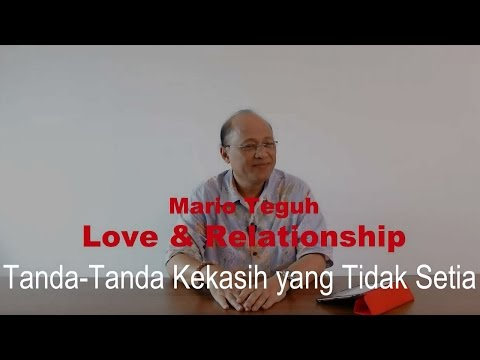 Video Tanda-Tanda Kekasih yang Tidak Setia - Mario Teguh Love & Relationship