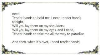 Chris de Burgh - Tender Hands Lyrics