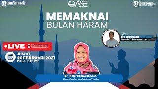 OASE: Memaknai Bulan Haram