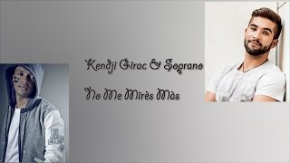 Kendji Girac ft. Soprano-  No Me Mirès Màs (Lyrics)