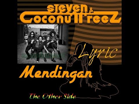Steven & Coconut Treez (MENDINGAN) Lyric