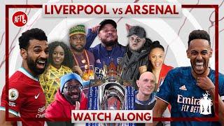 Liverpool vs Arsenal   Live Watch Along