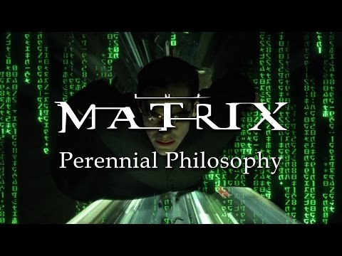The Matrix | Perennial Philosophy