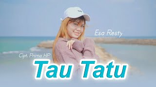 Kunci Gitar Tau Tatu - Esa Risty, Lirik Lagu dan Chord Mudah Dimainkan