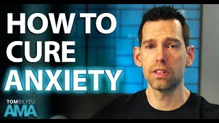 4 Steps to Curing Your Anxiety | Tom Bilyeu AMA