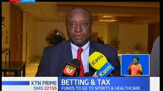 Bad news for betting enthusiasts as Treasury seeks to implement tax rise