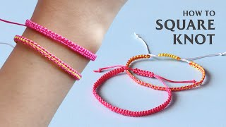 How To Make A Basic Square Knot Bracelet | DIY Pura Vida Friendship Bracelets