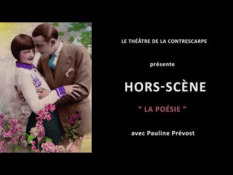 Découvrez le « HORS-SCÈNE • LA POÉSIE » de Pauline PRÉVOST, comédienne dans « Pourquoi Blanche...