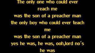 Son Of A Preacher Man- Dusty Springfeild (Lyrics)