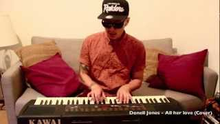 All Her Love | Donell Jones Cover by Billy Kid