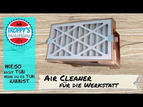 Workshop Air-Cleaner DIY ( Werkstattluftfiltersystem-Raumluftfilteranlage )