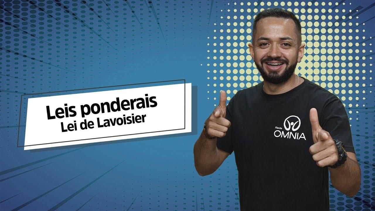 Lei de Lavoisier | Leis Ponderais