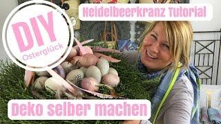 DIY-Deko Ideen selber machen - Österliches Heidelbeerkranz Tutorial - von Imke Riedebusch