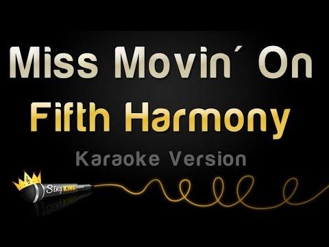 Fifth Harmony - Miss Movin' On (Karaoke Version)