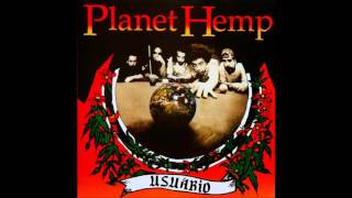 Planet Hemp - Deisdazseis