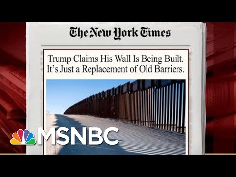 President Donald Trump's Wall Of False Claims | Morning Joe | MSNBC