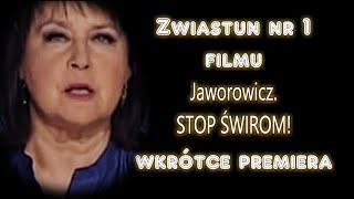 Jaworowicz. STOP ŚWIROM! Zwiastun filmu nr 1. Wkrótce premiera.