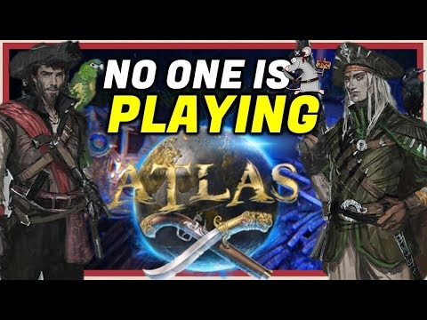 """ATLAS The Pirate Game """"No-One"""" Is Playing 